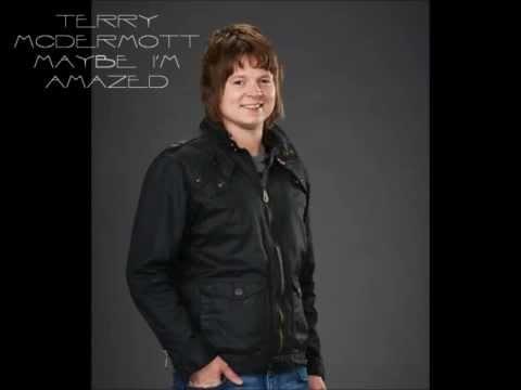 Terry McDermott - Maybe I'm Amazed   (The Voice America Season 3)   My favorite-I hope he wins :)