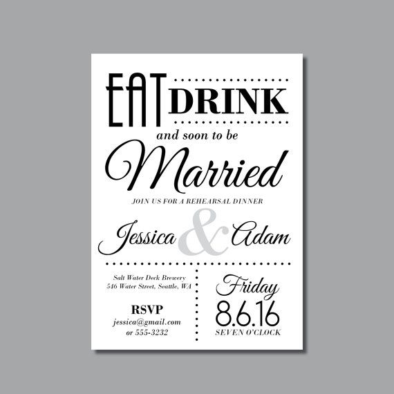 Rehearsal Dinner Invitations | Eat Drink And Get Married | Drink And Be  Married Wedding Dinner Invite | Black And White | Broadway Inspired