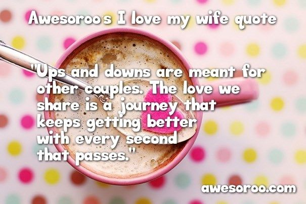 ups and downs quote for wife
