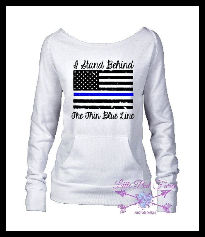 Thin Blue Line Flag Sweatshirt, Police Support Shirt, Comfy Shirt, Police Lives Matter, American Flag, LEOW, LEO by LittleButFierceCo on Etsy