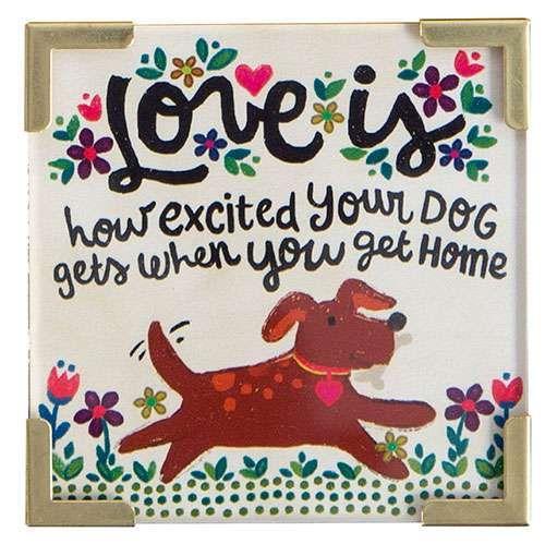 Natural Life Μαγνητάκι «Love is Dog Home»