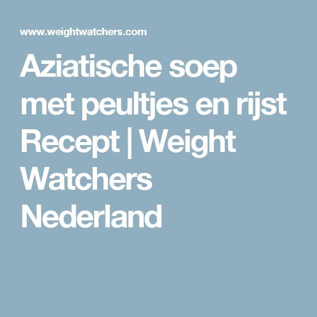 Aziatische soep met peultjes en rijst Recept | Weight Watchers Nederland