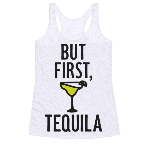 """But First, Tequila - You know how to fiesta, but first, tequila. Show off your love of tequila with this """"But First, Tequila"""" funny drinking design! Perfect for taco Tuesday, Cinco De Mayo, eating tacos, drinking with friends, margarita lovers, and getting ready to fiesta!"""