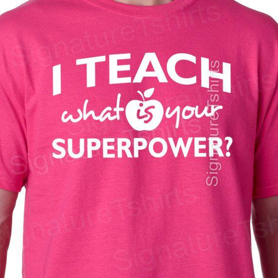 Teacher t-shirt I Teach What is your Superpower Tshirt mens womens back to school shirt funny geek Christmas t shirt on Etsy, $14.95