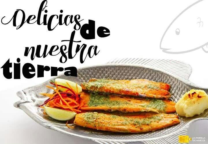 Disfruta de estas delicias de nuestra tierra, ven y pregunta por las variedades de trucha que tenemos para ti en LA PARRILLA DE MARCOS. feliz jueves. #megustalaparrillademarcos #dejahuellaentupaladar  reserva: 2744346 o 3176470305
