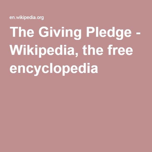 The Giving Pledge - Wikipedia, the free encyclopedia