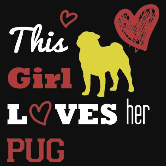 This Girl Loves Her Pug by unique-arts