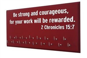 Medal rack - Be strong and courageous - 2 Chronicles 15:7 - $29.99 Display all your swimming awards on your swim board... $29.99