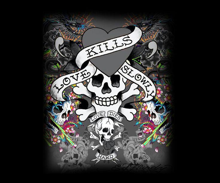 Love Kills Slowly And It Dies Hard  Ideas For Tattoos Pinterest