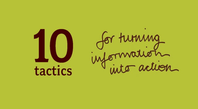 10 tactics for turning information into action