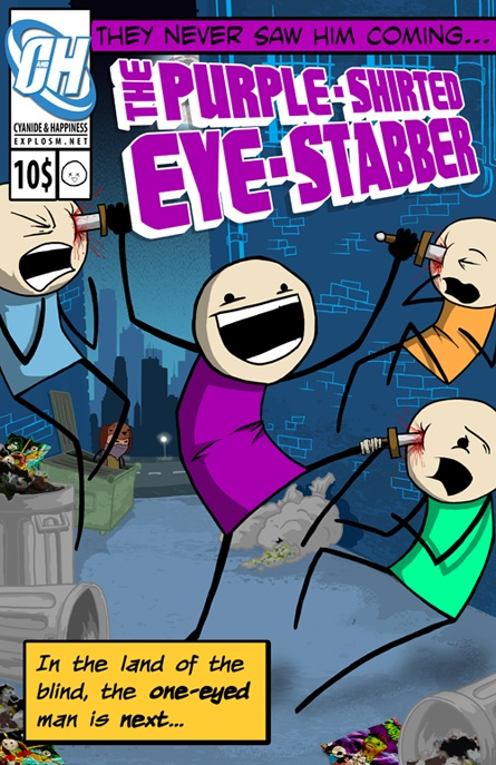 The Purple-Shirted Eye-Stabber