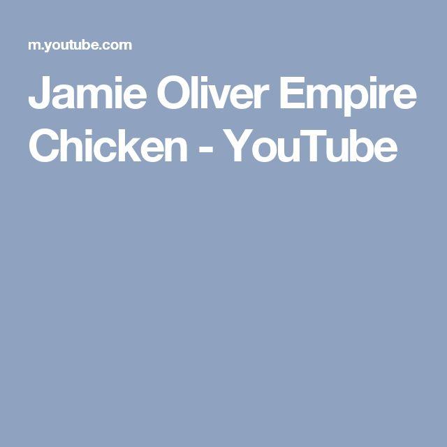 Jamie Oliver Empire Chicken - YouTube