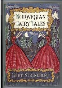 NORWEGIAN FAIRY TALES by Gert Strindberg - First edition, Review Copy - 1947 - from Windy Hill Books and Biblio.com