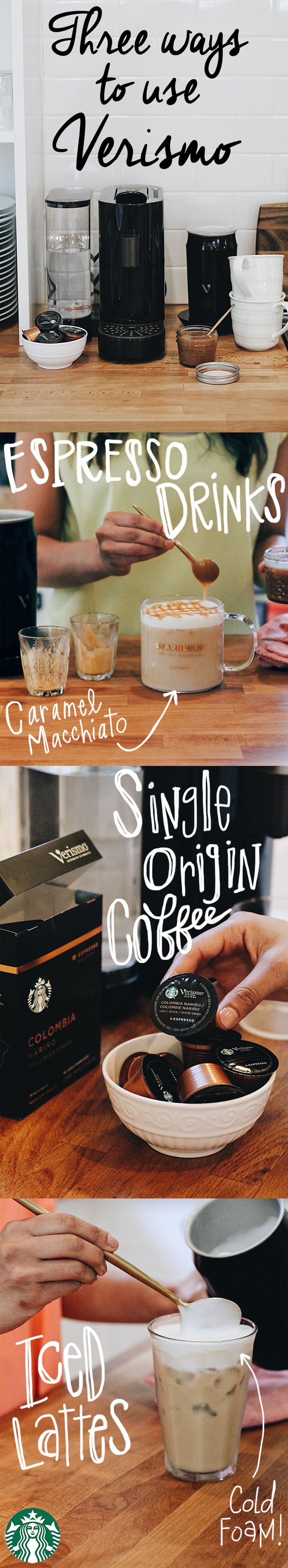 Coffee or espresso? Hot or cold? Foam or no foam? The Verismo + the Verismo Milk Frother makes your favorite Starbucks drinks at home! From the Caramel Macchiato to the Americano to limited edition, single-origin coffees from around the globe–topped with a dollop of hot or cold foam :)