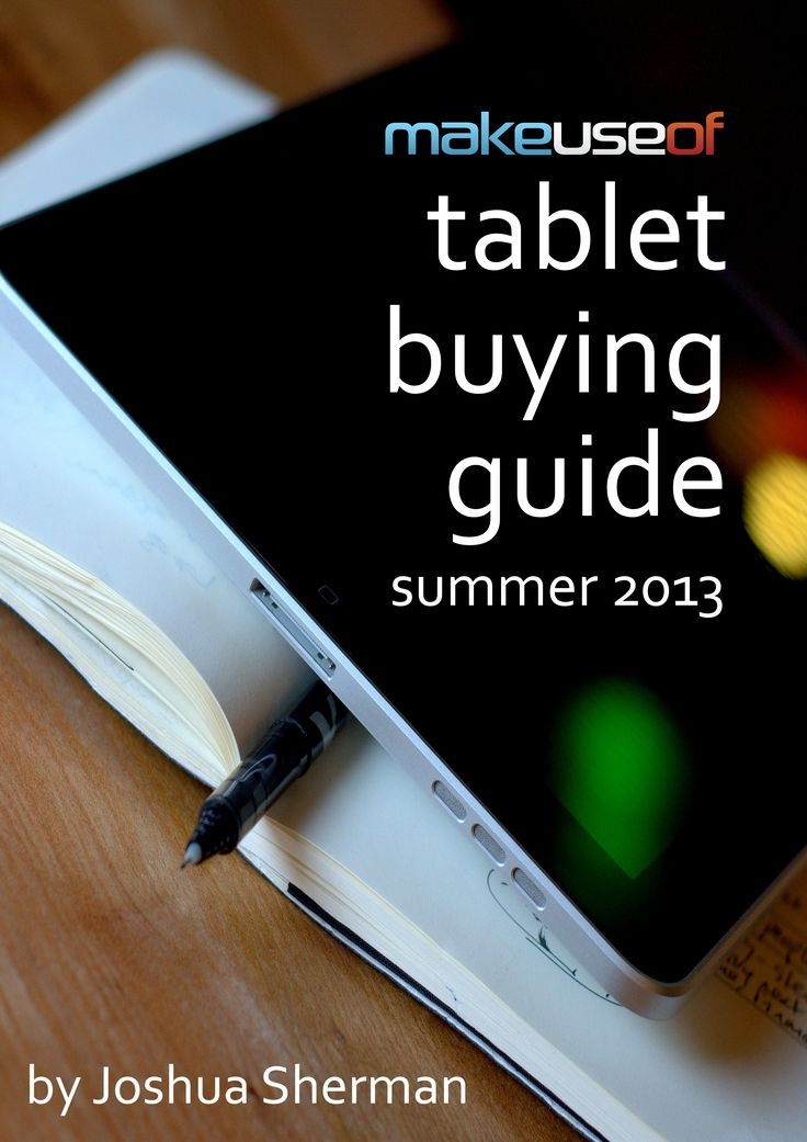 cover MakeUseOf Tablet Buying Guide: Summer 2013...read later...