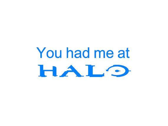 I love 'em all: Halo, Halo 2, Halo 3, Halo Reach, Halo 4