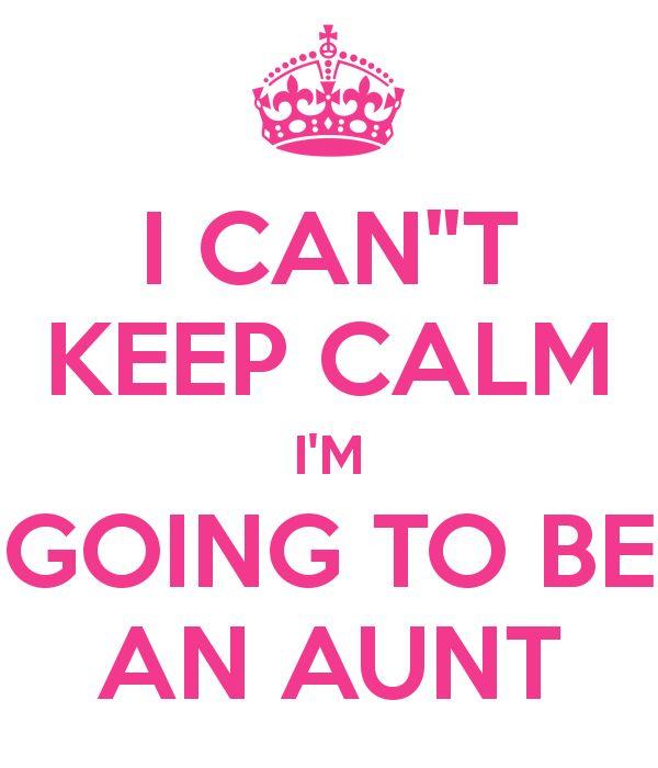 I can't keep calm I'm going to be an aunt. - Google keresés