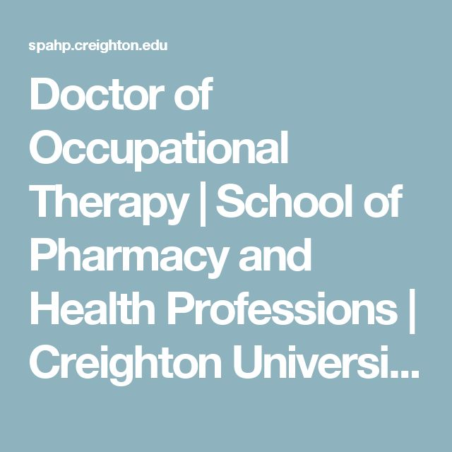 Doctor of Occupational Therapy | School of Pharmacy and Health Professions | Creighton University through UAA