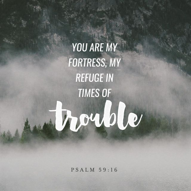 """But I will sing of thy power; yea, I will sing aloud of thy mercy in the morning: for thou hast been my defence and refuge in the day of my trouble."" ‭‭Psalms‬ ‭59:16‬ ‭KJV‬‬ http://bible.com/1/psa.59.16.kjv"