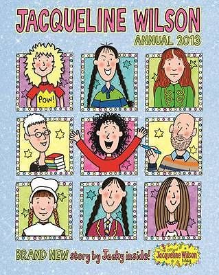 Official Jacqueline Wilson annual 2013 by D.C.Thomson & Co Ltd (Hardback, 2012)