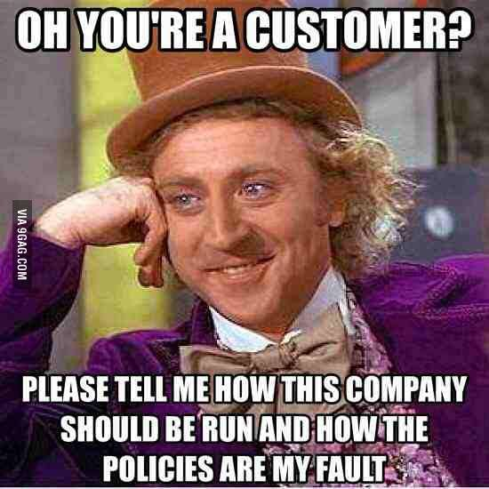 Anyone who ever worked customer service knows how it is