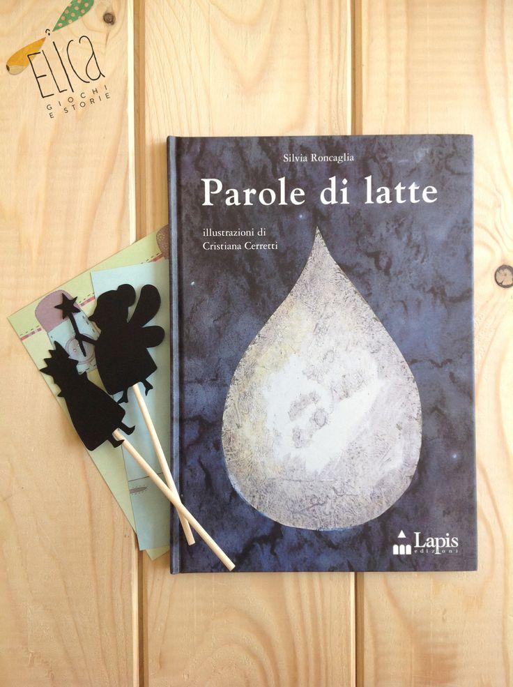 """""""Parole di latte"""", Silvia Roncaglia, ill. di Cristiana Cerretti, Lapis"""
