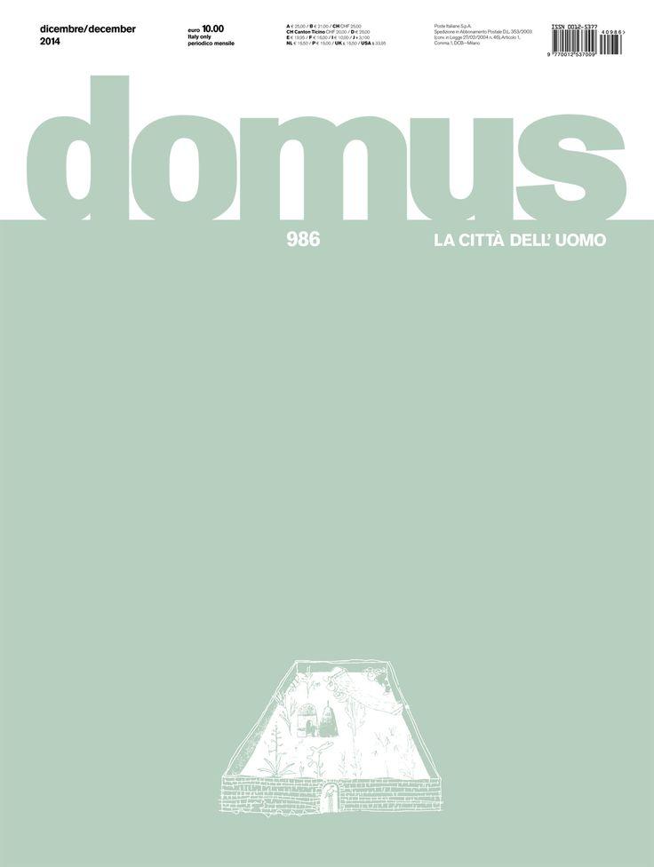 Domus 986, December 2014 http://www.domusweb.it/en/issues/2014/986.html