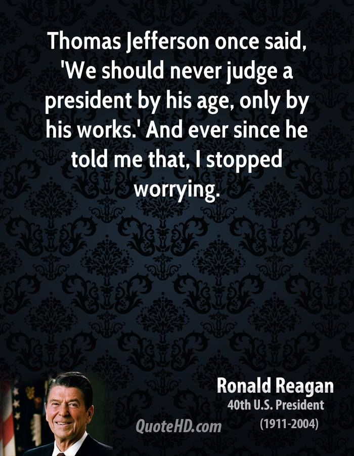 ~ Ronald Reagan
