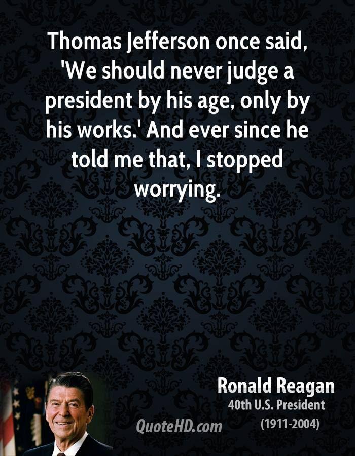 ~ Ronald Reagan