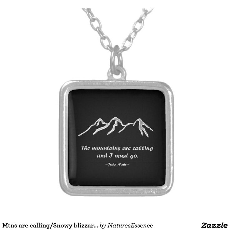 Mtns are calling/Snowy blizzard on Black Design Jewelry