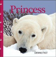 PrincessDennis FastHeartland Books Princess is the story of a polar bear mother and her two tiny cubs. As she teaches them their first lessons of life, the story introduces many species that call the Canadian Arctic home.  Written in rhyming couplets, Princess will delight youngsters between two and five, charm their parents and grandparents, and show how human families face many of the same challenges Princess and her family encounter daily.  A teacher and school principal for many…