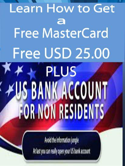 Our Manual /Guide Reveals how to Get a US Bank Account, MasterCard Plastic and $25 all FREE!!!! =100% Free Very Valuable ebooks to Help You Make Money Online. Download now!http://www.ewealthsuccess.com/free-useful-ebooks-to-download-now = Get this title free for a limited time at the link above. Learn How To Own a USA Bank Account as a Non - US Resident, a MasterCard Plastic, $25 all Free. Bank account in a High ranked US bank/ You use the free MasterCard De...