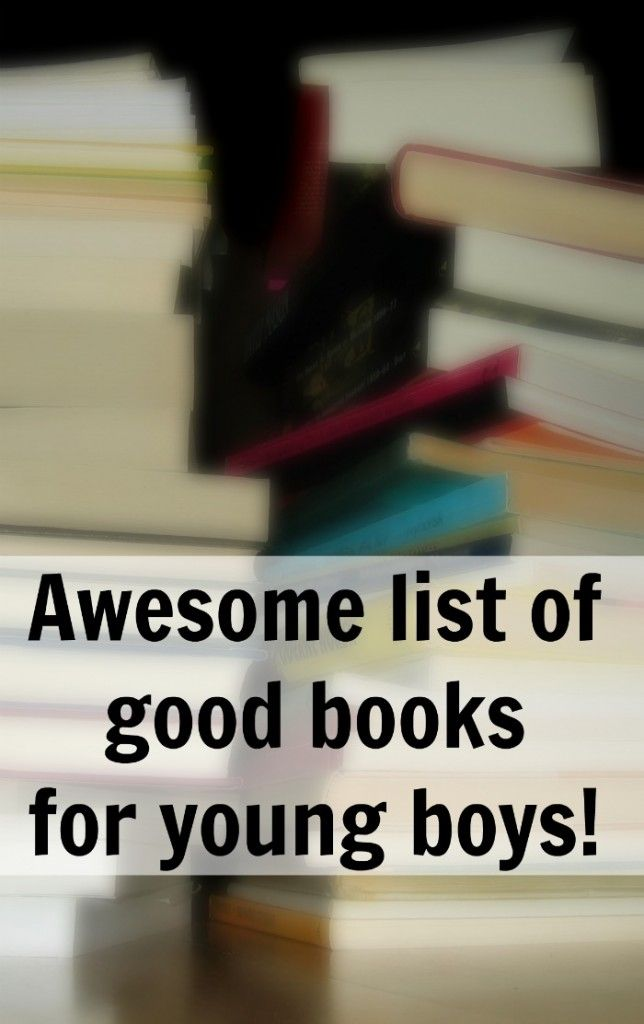 A list of best books for boys. Good clean adventure books that boys will love to read over and over.