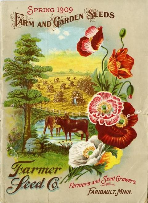 """The spring 1909 Farm and Garden Seeds catalog published by Farmer Seed & Nursery Co. features a colorful cover.  The montage of idyllic scenes depict contented cows wading in a pond under the boughs of a majestic tree, a farmer """"shocking"""" his corn crop at sunset, and a handful of poppy blossoms.  Farmer Seed & Nursery originated in Faribault, MN in 1888. Andersen Horticultural Library hosts a collection of vintage Farmer Seed & Nursery catalogs."""