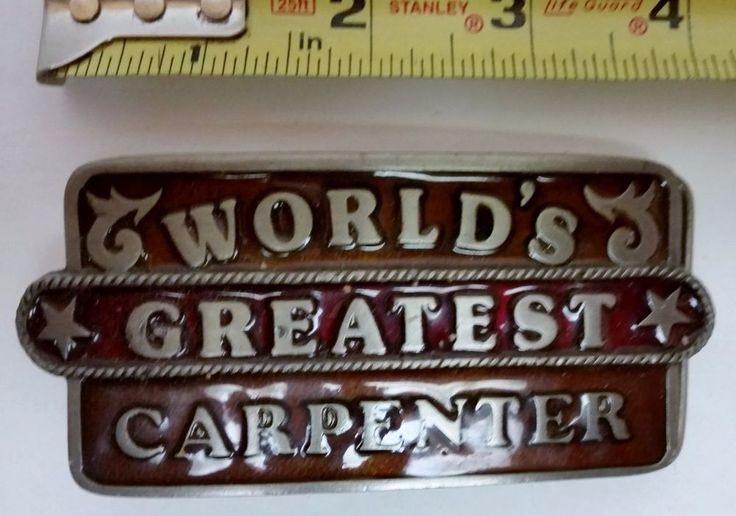 Worlds Greatest Carpenter Belt Buckle Masterpiece Collection & #BucklesofAmerica #Novelty