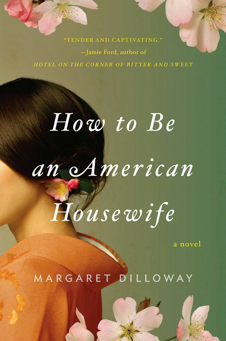 How to Be an American Housewife by Margaret Dilloway: Worth Reading, American Housewife, Books Worth, Bookshelf, How To Be, Good Books, Books Reading