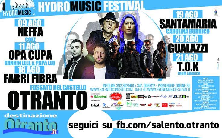 ci siamooo... agosto è arrivato e l'Hydro Music Festival è alle porte!!! Date uno sguardo alla programmazione...  #Otranto