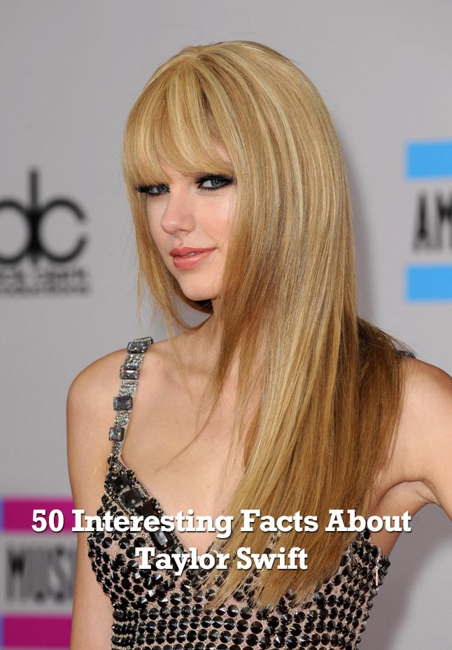 50 Interesting Facts About Taylor Swift