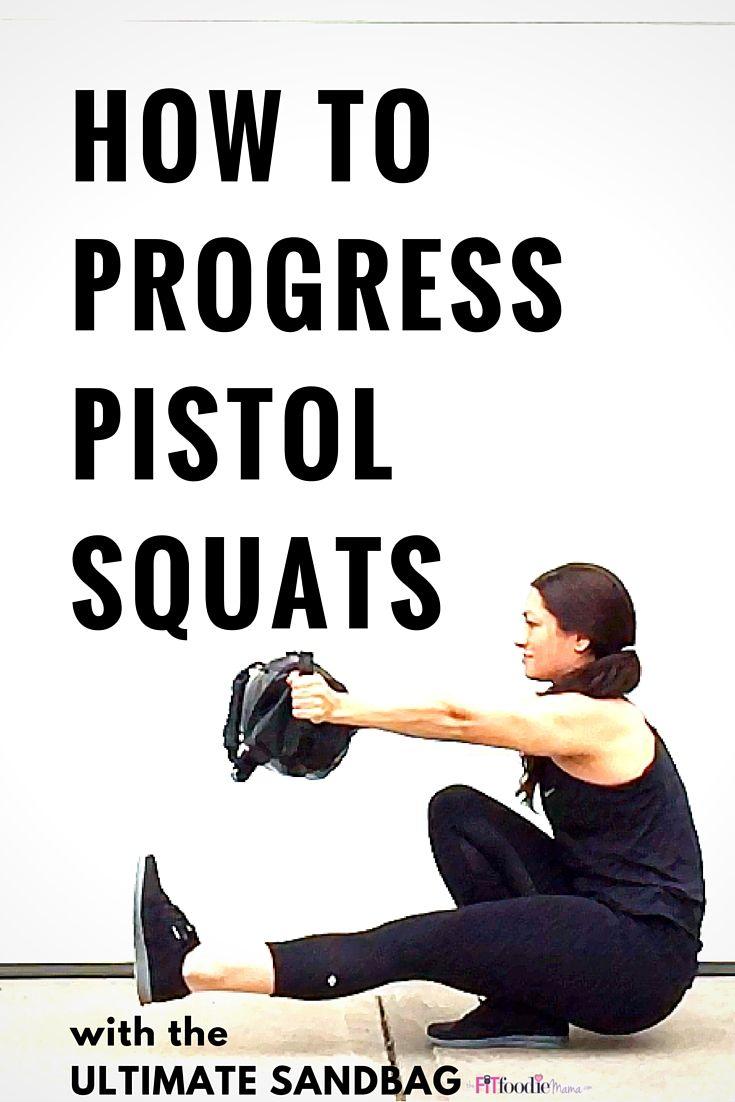 How to Progress Pistol Squats Using the @UltimateSandbag | The Fit Foodie Mama
