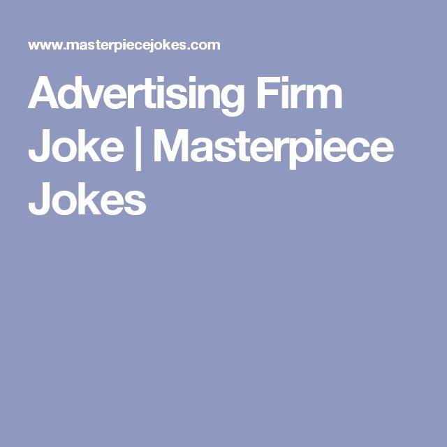 Advertising Firm Joke | Masterpiece Jokes