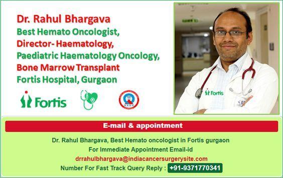 Dr  Rahul Bhargava Hematologist India | Oncologist | Cancer