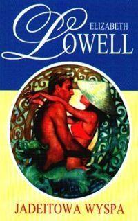Elizabeth Lowell: Jadeitowa wyspa - http://lubimyczytac.pl/ksiazka/51357/jadeitowa-wyspa