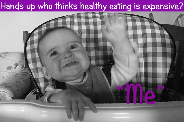 Hands Up Who Thinks Healthy Eating Is Expensive? - Wholesome Mum