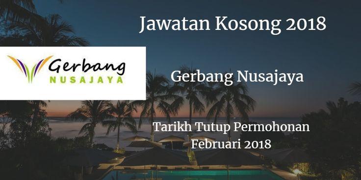Jawatan Kosong Gerbang Nusajaya Februari 2018