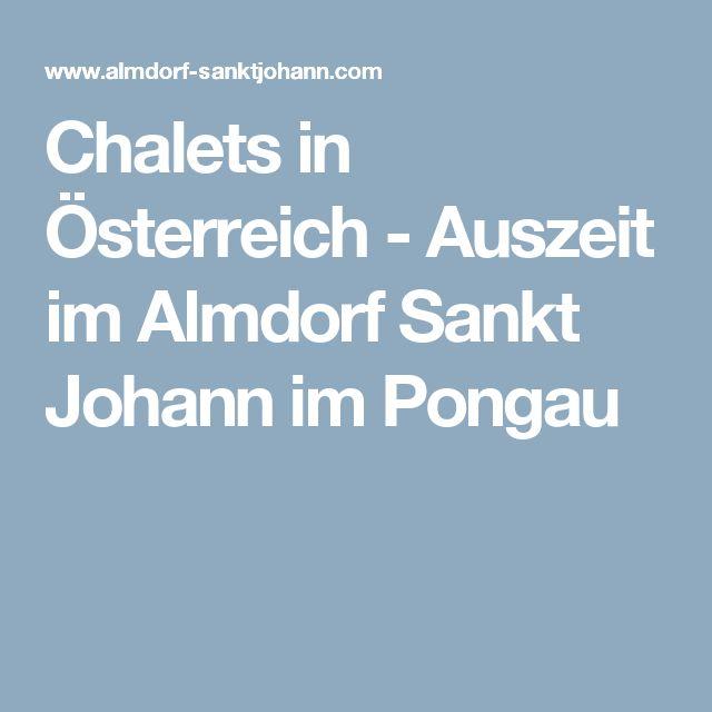 Chalets in Österreich - Auszeit im Almdorf Sankt Johann im Pongau