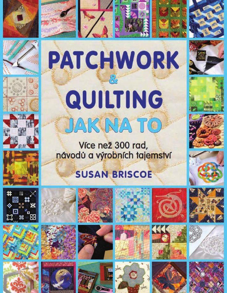Ukázka z knihy PATCHWORK & QUILTING: JAK NA TO