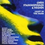 Song, Album Title: Light in the dark by Chris Stassinopoulos & EXPLORERS band – Music Genre: Fusion jazz