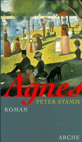 Agnes : Roman by Peter Stamm   LibraryThing