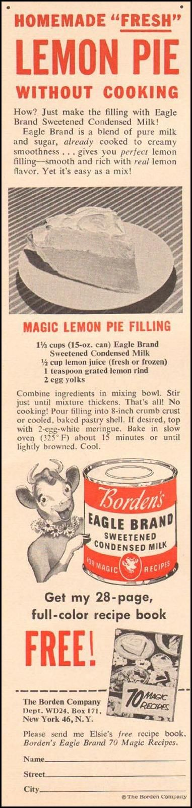Lemon Pie Without Cooking- BORDEN'S EAGLE BRAND SWEETENED CONDENSED MILK WOMAN'S DAY 02/01/1954 p. 125
