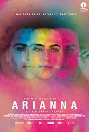 Watch Ariana Tv Online Free. Arianna is nineteen years old and still has not had her first menstrual cycle. Despite the fact that her breasts have become slightly enlarged, which causes her some discomfort, the ...